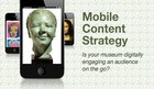 Webinar: Mobile Content Strategy for Museums